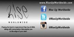 Rise Up Worldwide 7AM - 9AM