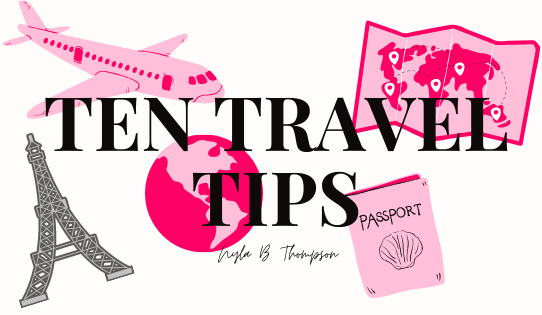 Ten Travel Tips